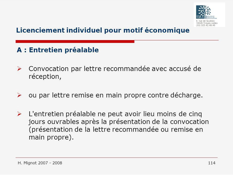 H. Mignot 2007 - 2008 114 A : Entretien préalable Convocation par lettre recommandée avec accusé de réception, ou par lettre remise en main propre con