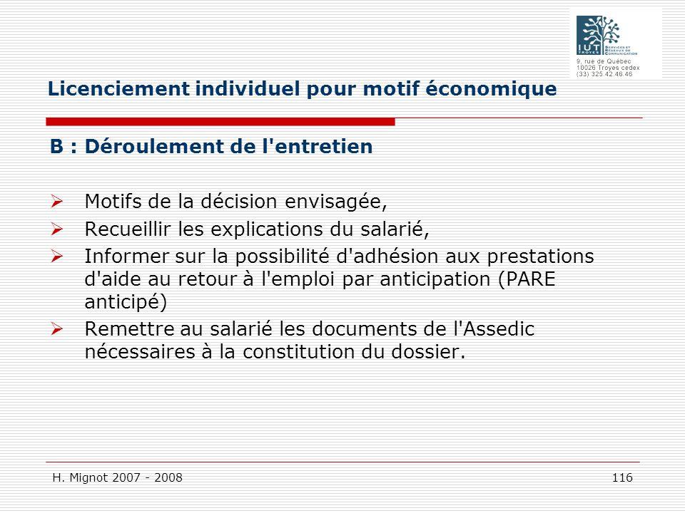 H. Mignot 2007 - 2008 116 B : Déroulement de l'entretien Motifs de la décision envisagée, Recueillir les explications du salarié, Informer sur la poss