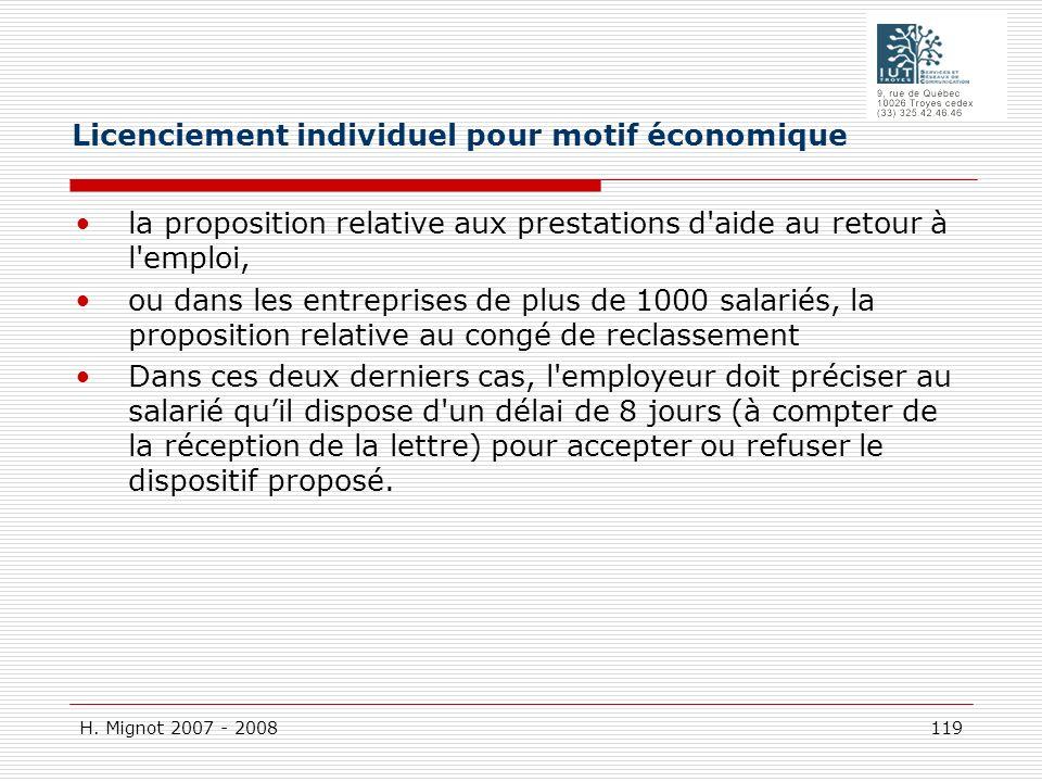 H. Mignot 2007 - 2008 119 la proposition relative aux prestations d'aide au retour à l'emploi, ou dans les entreprises de plus de 1000 salariés, la pr