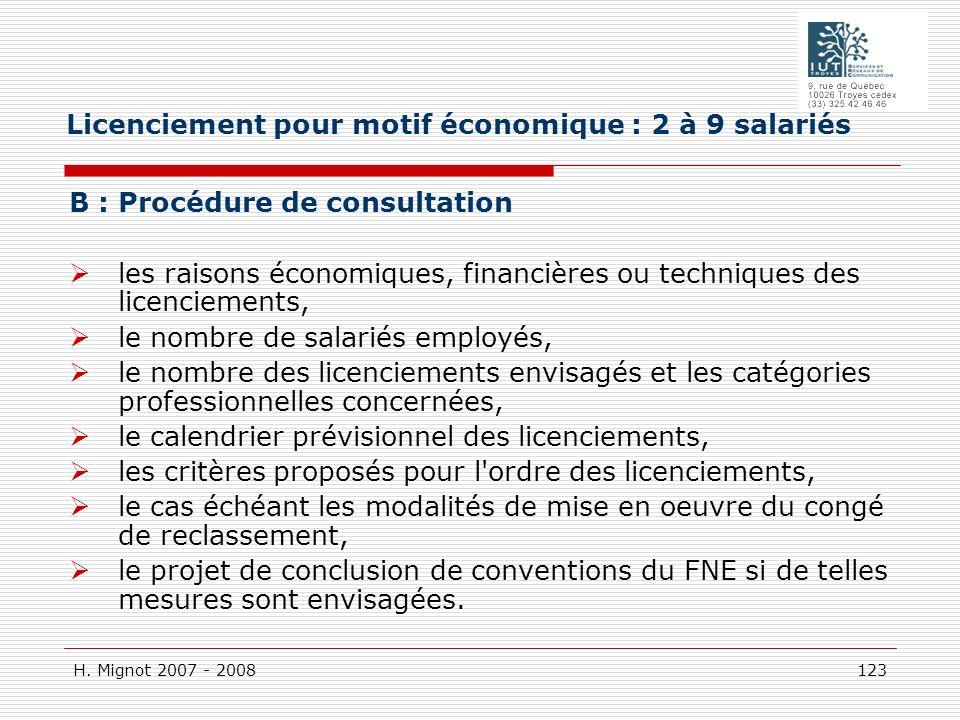 H. Mignot 2007 - 2008 123 B : Procédure de consultation les raisons économiques, financières ou techniques des licenciements, le nombre de salariés em