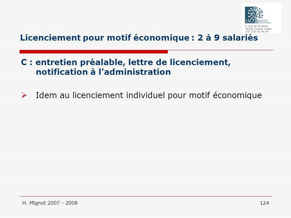 H. Mignot 2007 - 2008 124 C : entretien préalable, lettre de licenciement, notification à ladministration Idem au licenciement individuel pour motif é