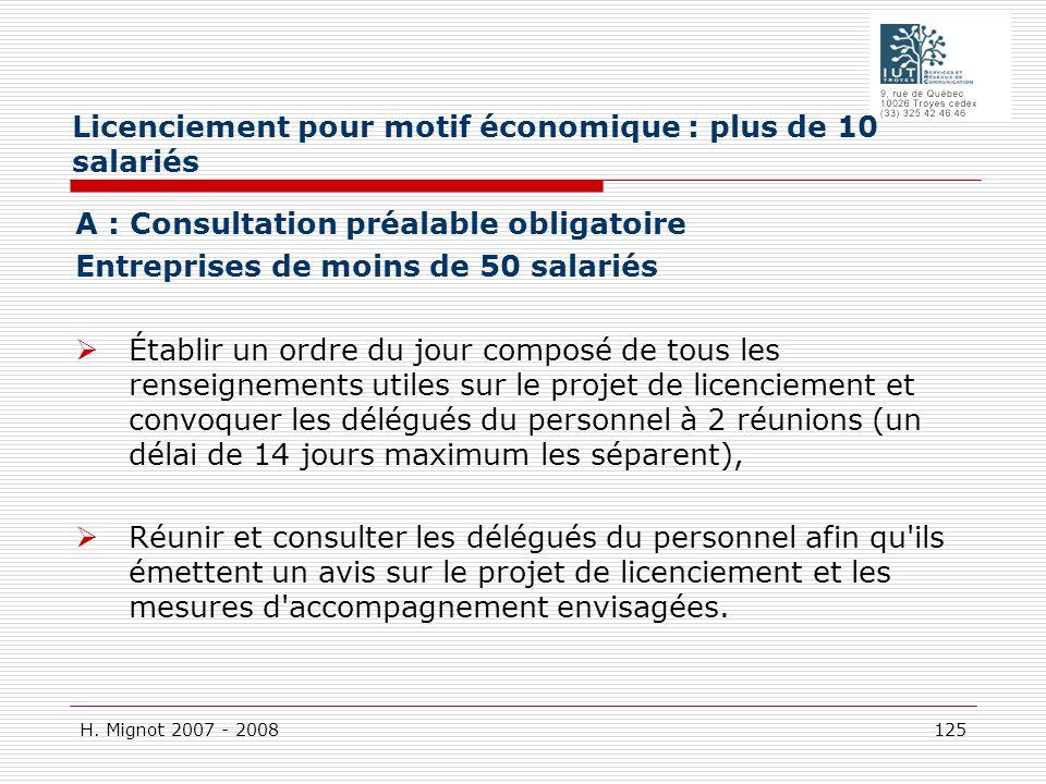 H. Mignot 2007 - 2008 125 A : Consultation préalable obligatoire Entreprises de moins de 50 salariés Établir un ordre du jour composé de tous les rens