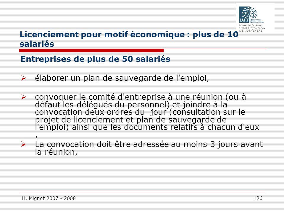 H. Mignot 2007 - 2008 126 Entreprises de plus de 50 salariés élaborer un plan de sauvegarde de l'emploi, convoquer le comité d'entreprise à une réunio