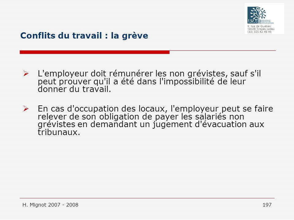H. Mignot 2007 - 2008 197 L'employeur doit rémunérer les non grévistes, sauf s'il peut prouver qu'il a été dans l'impossibilité de leur donner du trav