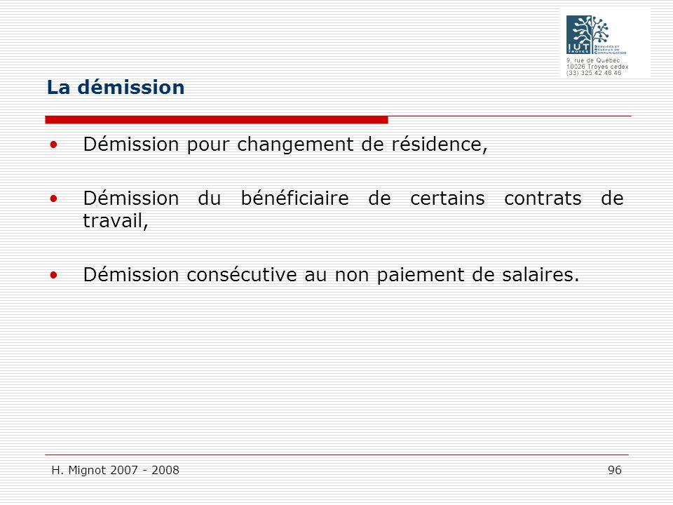 H. Mignot 2007 - 2008 96 Démission pour changement de résidence, Démission du bénéficiaire de certains contrats de travail, Démission consécutive au n