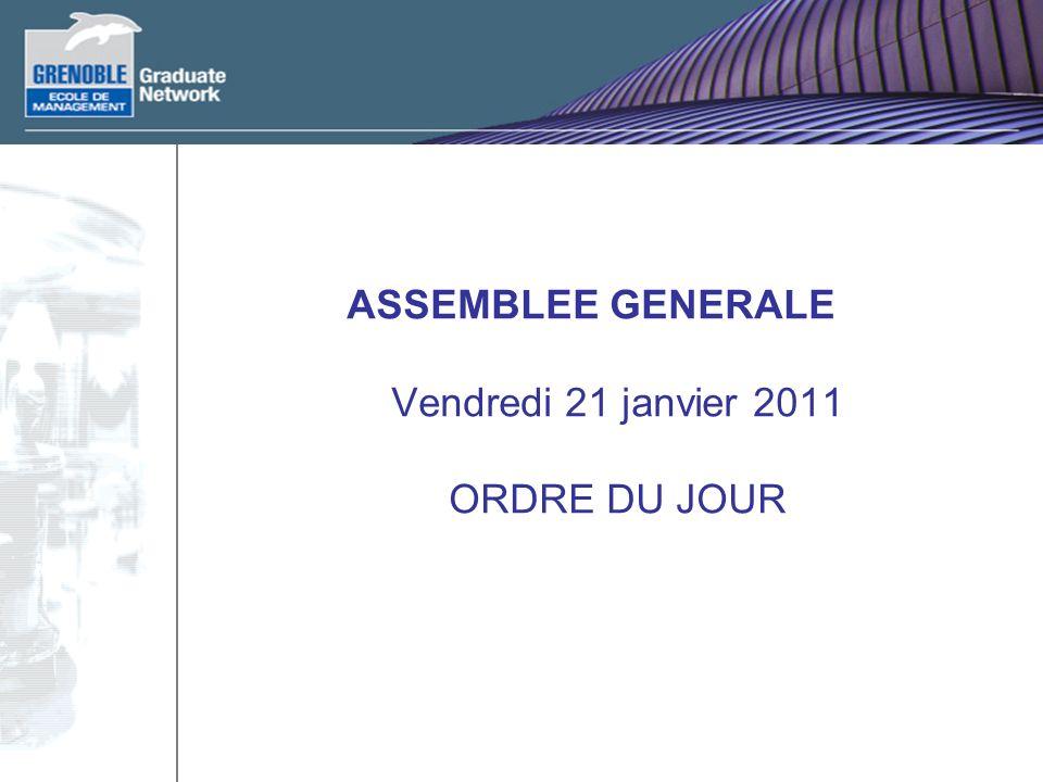 ASSEMBLEE GENERALE Vendredi 21 janvier 2011 ORDRE DU JOUR