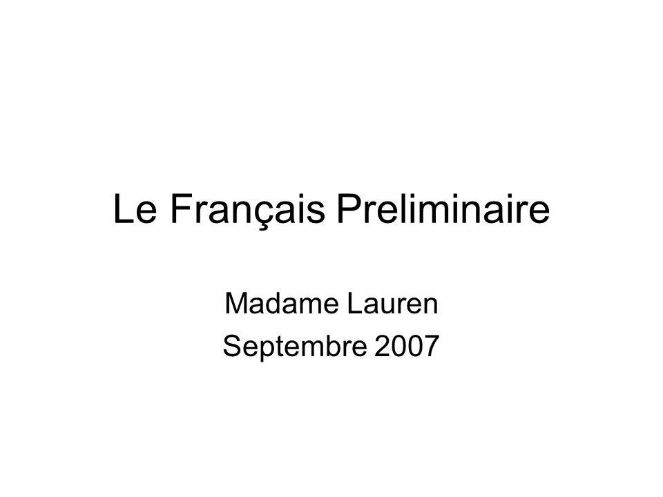 Le Français Preliminaire Madame Lauren Septembre 2007
