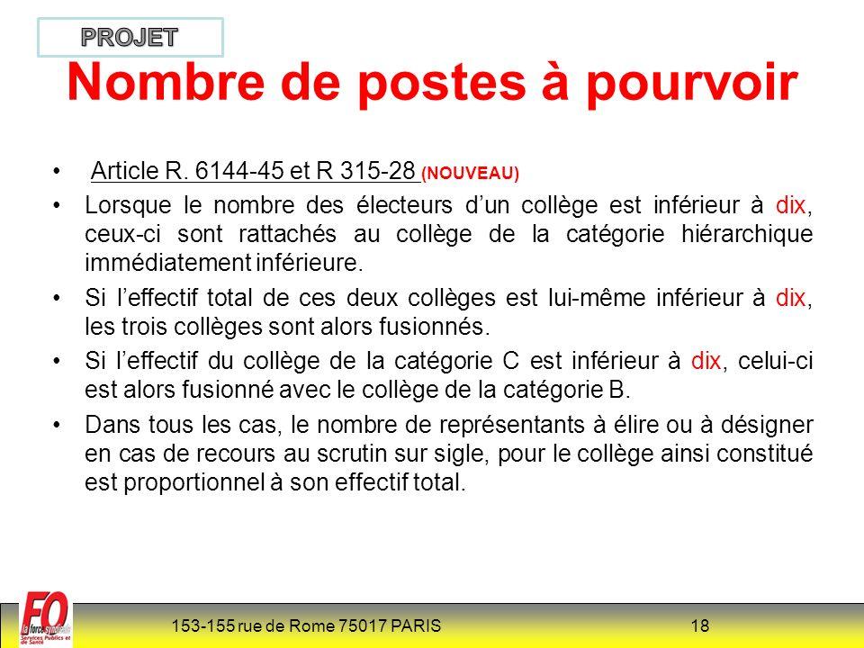 153-155 rue de Rome 75017 PARIS 18 Nombre de postes à pourvoir Article R.