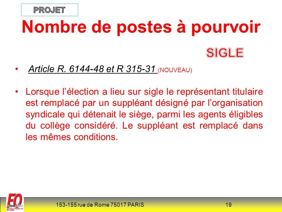 153-155 rue de Rome 75017 PARIS 19 Nombre de postes à pourvoir Article R.