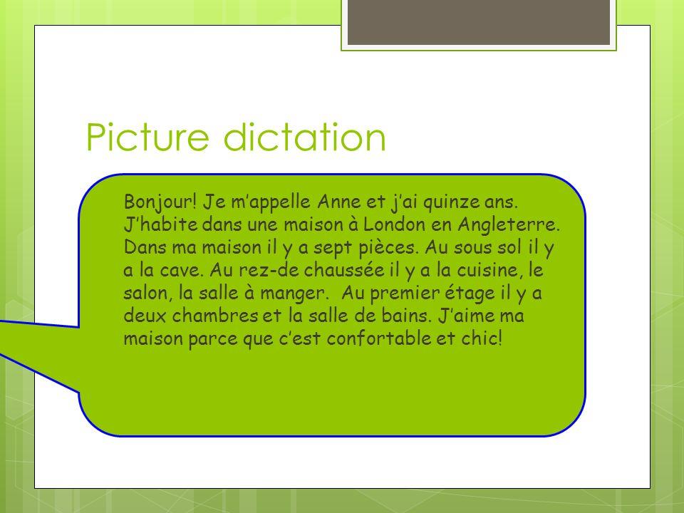 Picture dictation Bonjour.Je mappelle Anne et jai quinze ans.