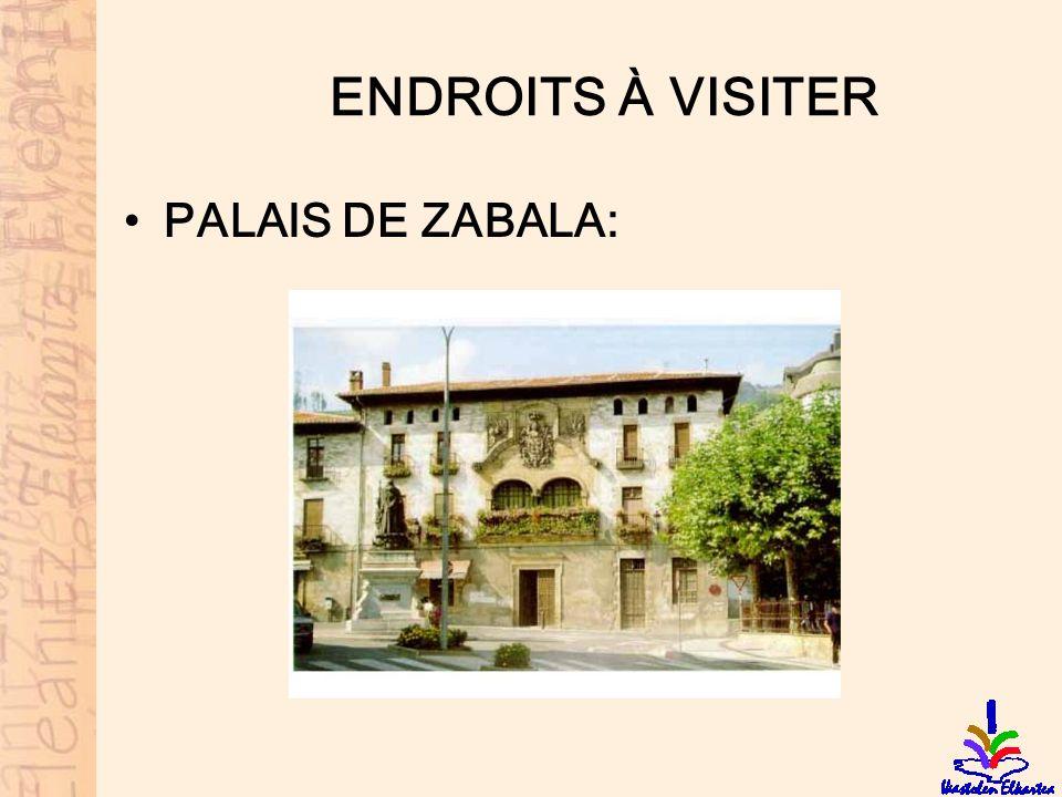 ENDROITS À VISITER PALAIS DE ZABALA: