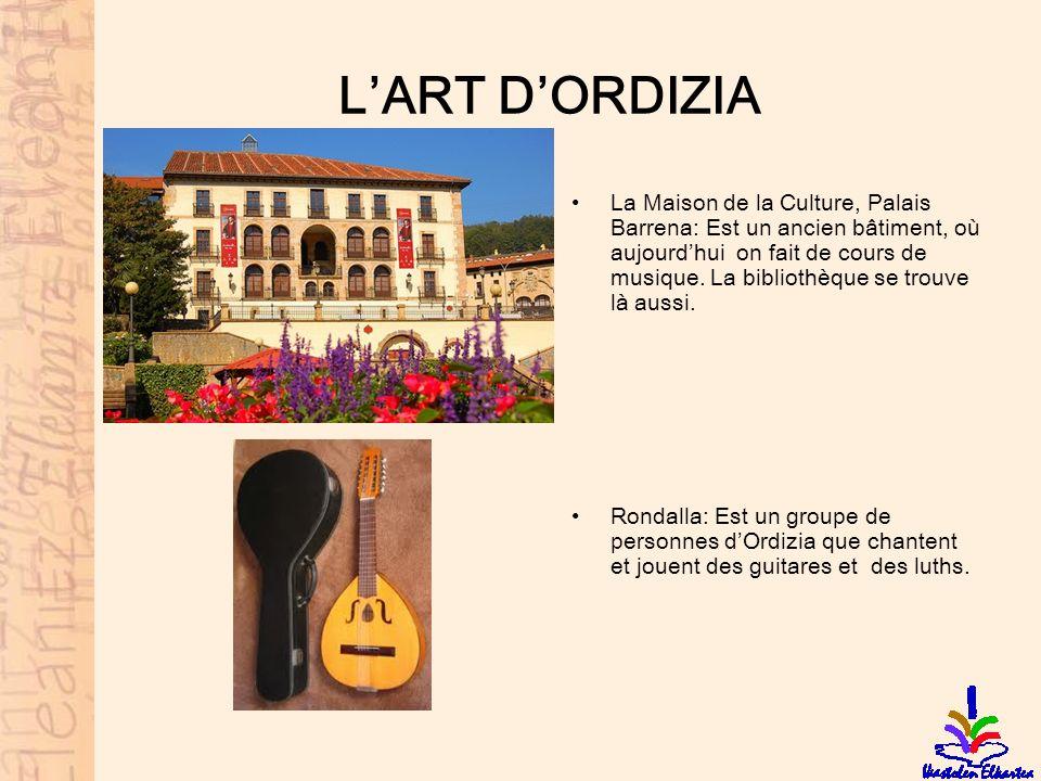 LART DORDIZIA La Maison de la Culture, Palais Barrena: Est un ancien bâtiment, où aujourdhui on fait de cours de musique. La bibliothèque se trouve là