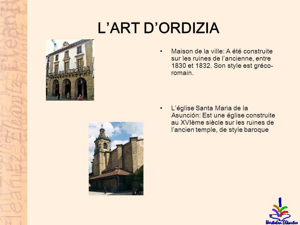 LART DORDIZIA Maison de la ville: A été construite sur les ruines de lancienne, entre 1830 et 1832. Son style est gréco- romain. Léglise Santa Maria d