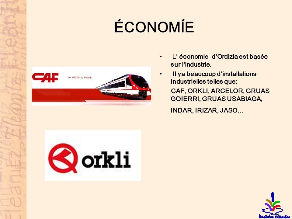 ÉCONOMÍE L économie dOrdizia est basée sur l'industrie. Il ya beaucoup d'installations industrielles telles que: CAF, ORKLI, ARCELOR, GRUAS GOIERRI, G