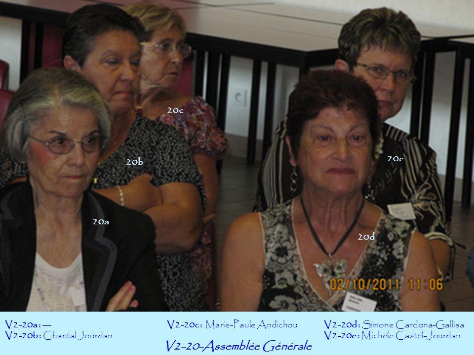 V2-20-Assemblée Générale V2-20a : --- V2-20b : Chantal Jourdan V2-20d : Simone Cardona-Gallisa V2-20e : Michèle Castel-Jourdan V2-20c : Marie-Paule An