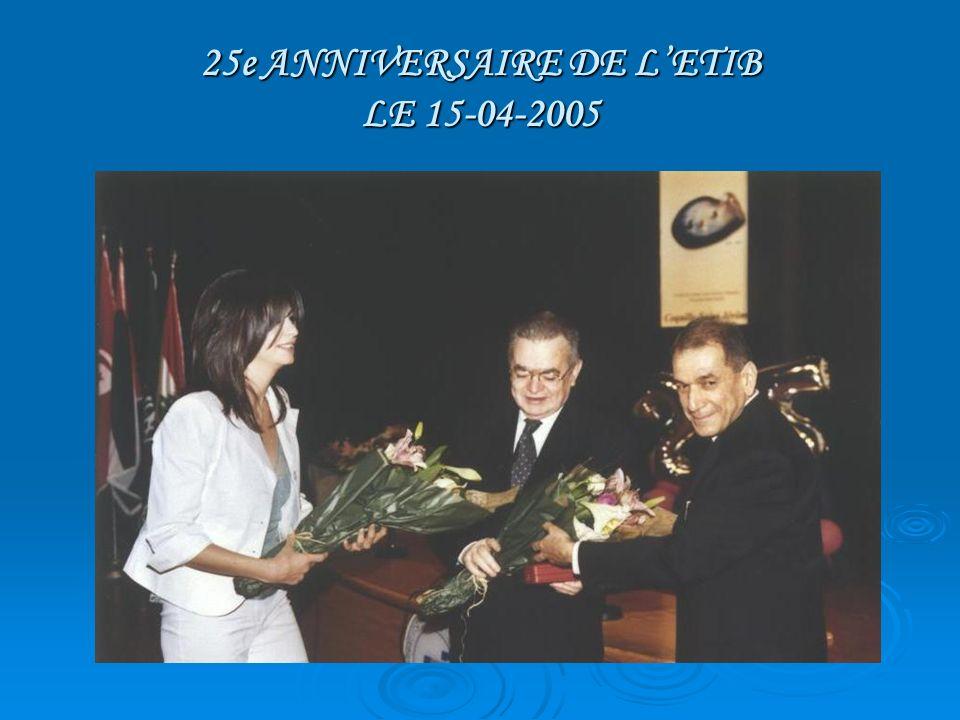 25e ANNIVERSAIRE DE LETIB LE 15-04-2005