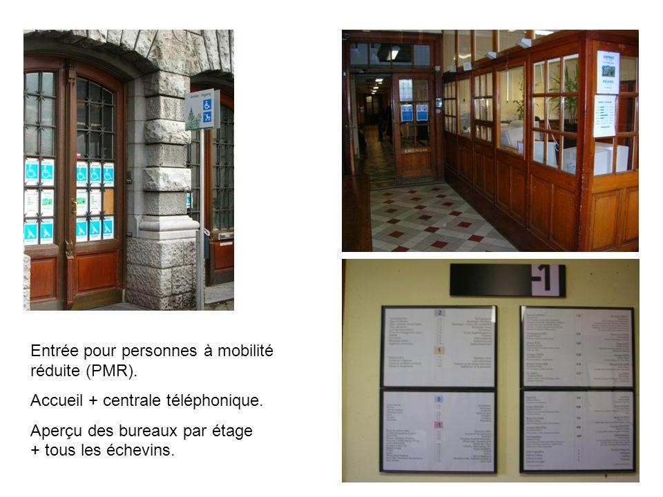 Entrée pour personnes à mobilité réduite (PMR). Accueil + centrale téléphonique.