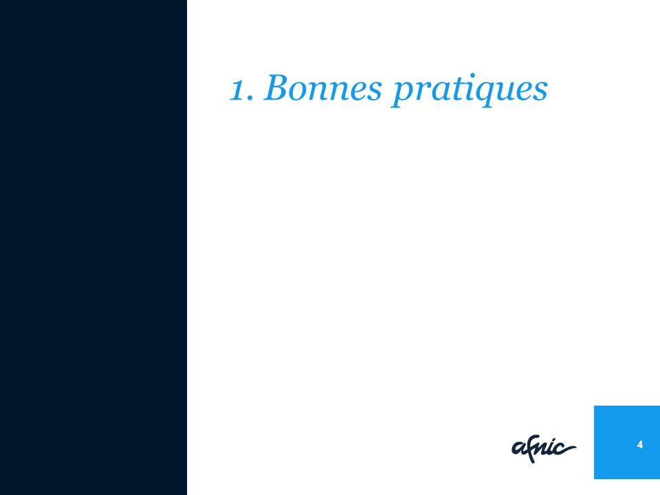 1. Bonnes pratiques 4