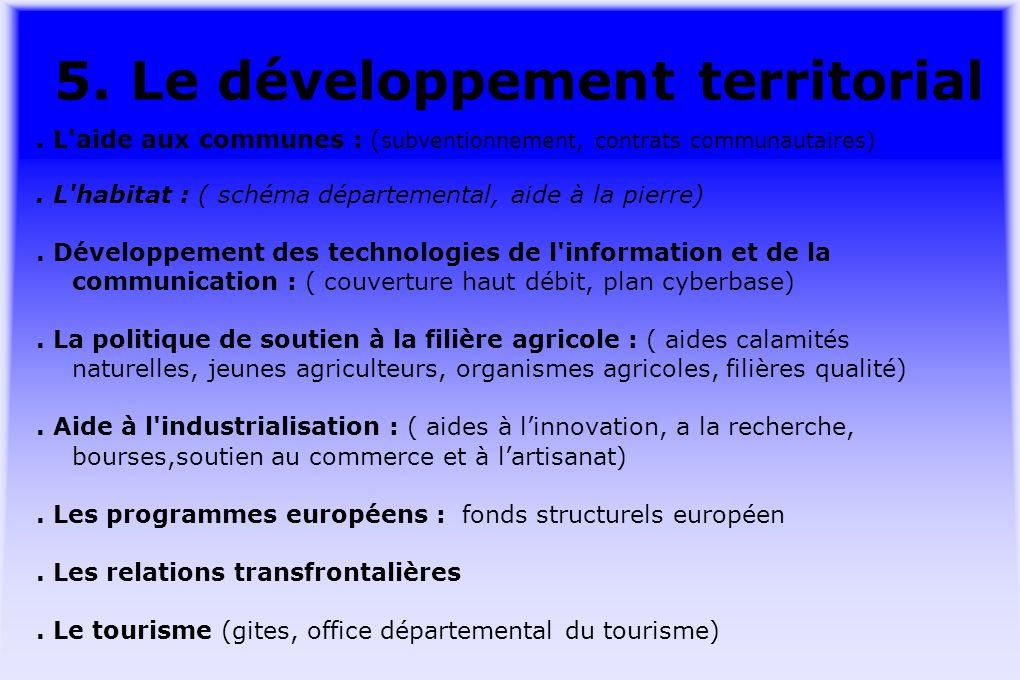 5. Le développement territorial.