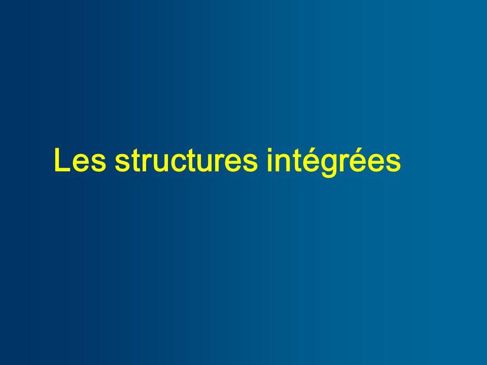 Les structures intégrées