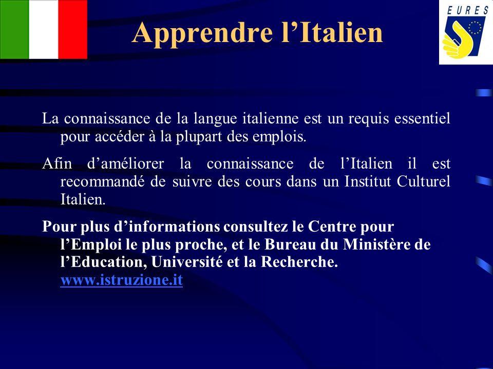 Apprendre lItalien La connaissance de la langue italienne est un requis essentiel pour accéder à la plupart des emplois. Afin daméliorer la connaissan