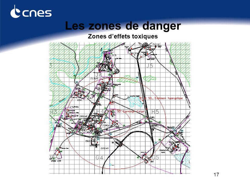 17 Les zones de danger Zones deffets toxiques