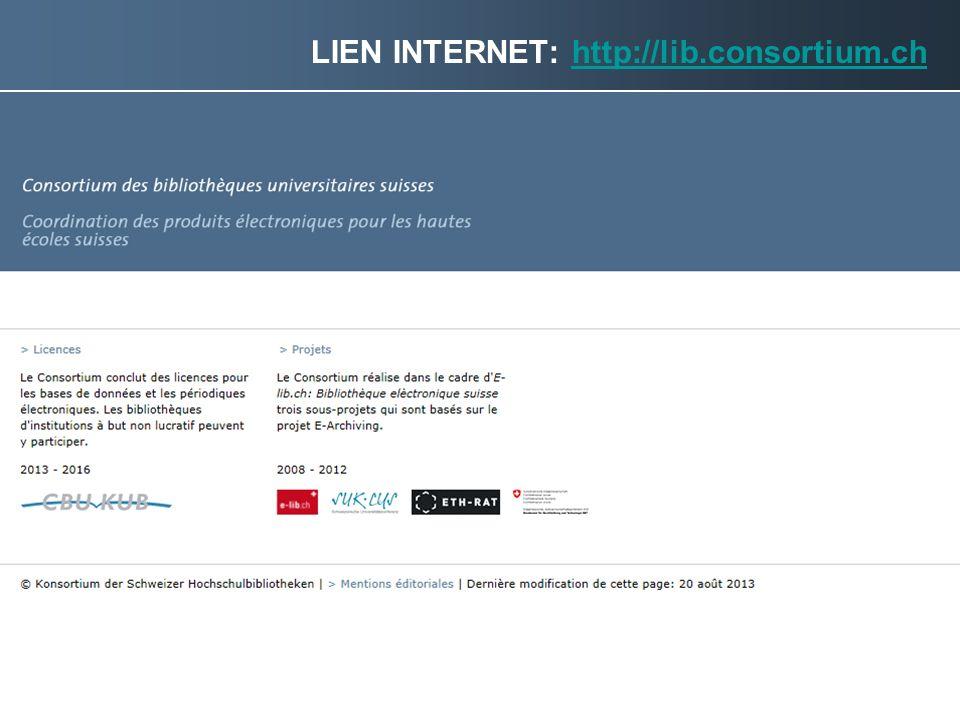 © Consortium des bibliothèques universitaires suisses | 2013 27 LIEN INTERNET: http://lib.consortium.chhttp://lib.consortium.ch
