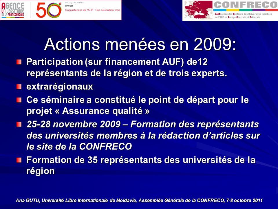Actions menées en 2009: Participation (sur financement AUF) de12 représentants de la région et de trois experts.