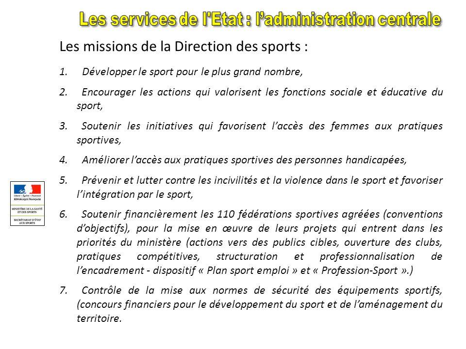 La Direction des sports (DS) « La direction des sports prépare et met en œuvre la politique ministérielle relative aux APS dans des conditions de sécu