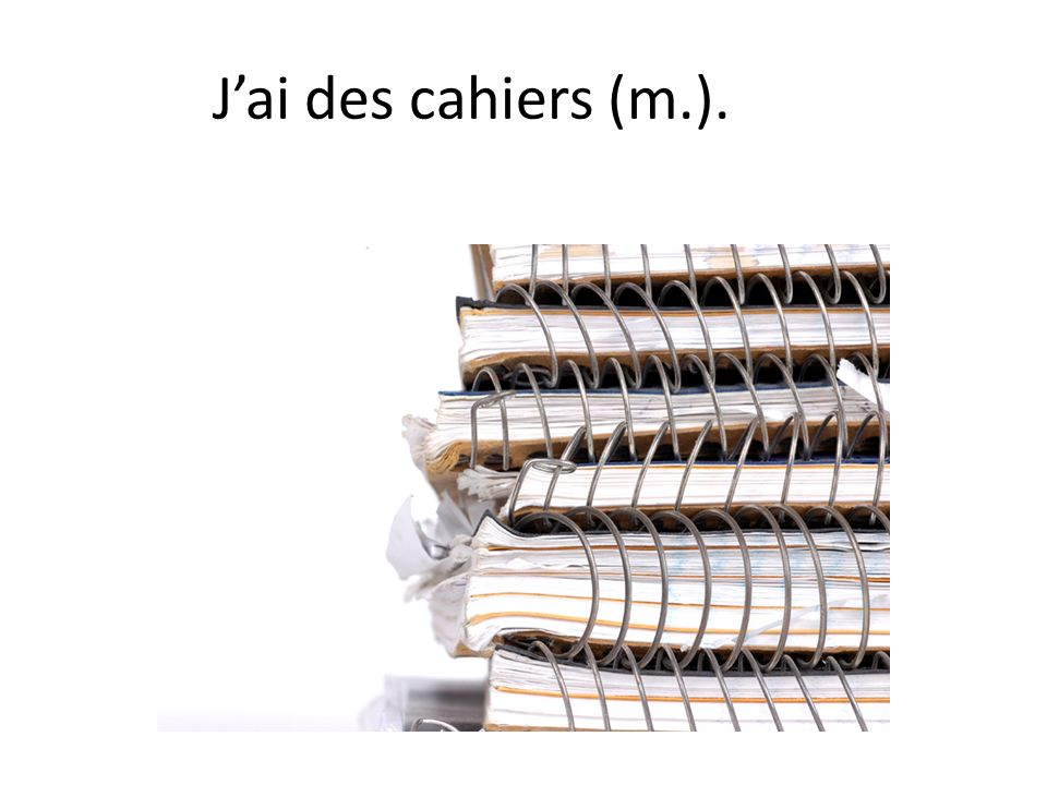 Jai des cahiers (m.).