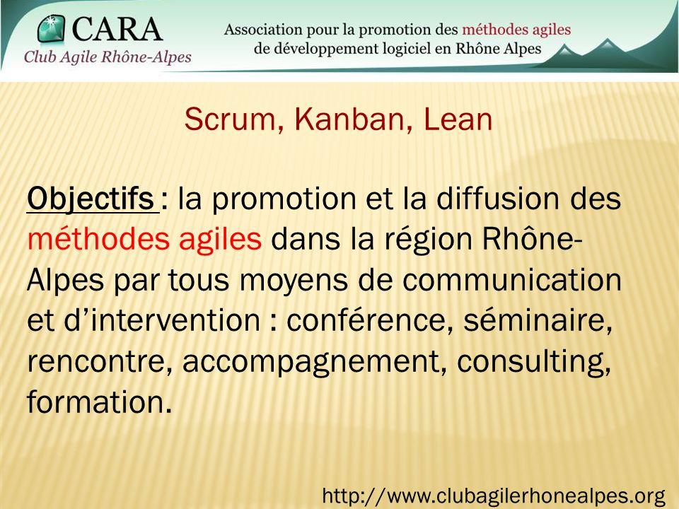 Objectifs : la promotion et la diffusion des méthodes agiles dans la région Rhône- Alpes par tous moyens de communication et dintervention : conférence, séminaire, rencontre, accompagnement, consulting, formation.