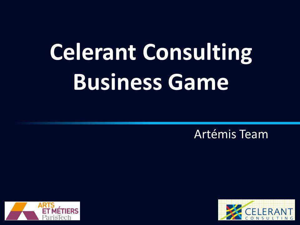 Celerant Consulting Business Game Artémis Team 1