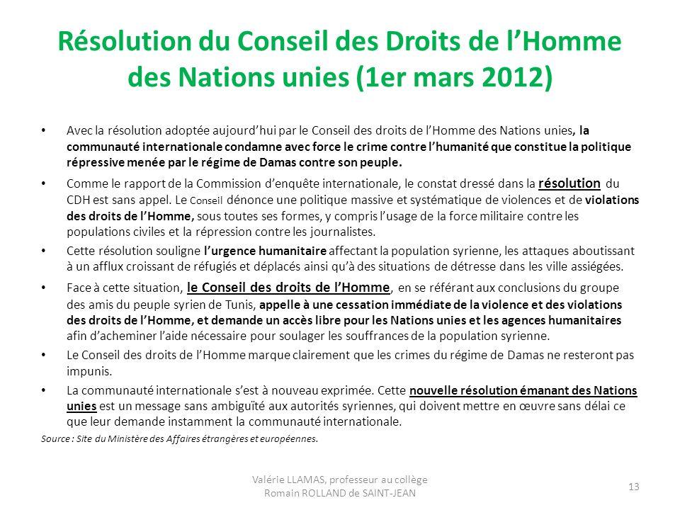 Résolution du Conseil des Droits de lHomme des Nations unies (1er mars 2012) Avec la résolution adoptée aujourdhui par le Conseil des droits de lHomme