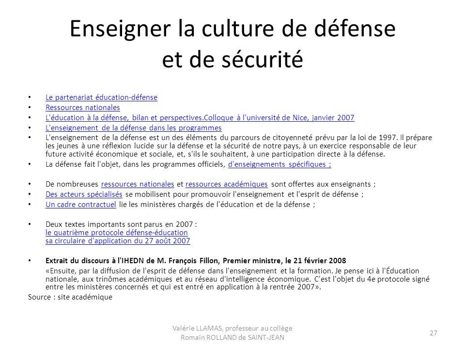 Enseigner la culture de défense et de sécurité Le partenariat éducation-défense Ressources nationales L'éducation à la défense, bilan et perspectives.