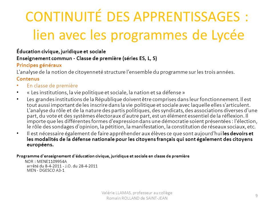 CONTINUITÉ DES APPRENTISSAGES : lien avec les programmes de Lycée Éducation civique, juridique et sociale Enseignement commun - Classe de première (sé