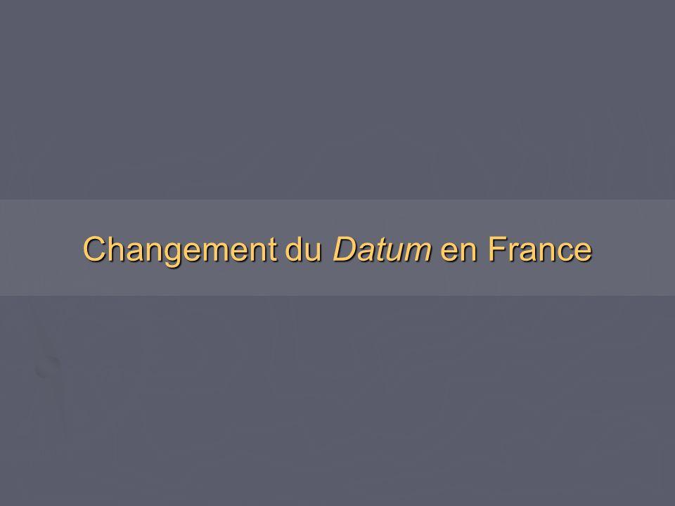 Changement du Datum en France