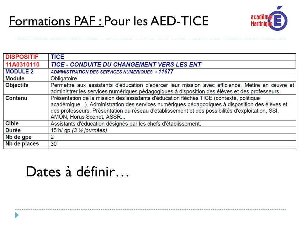 Formations PAF : Pour les AED-TICE Dates à définir…