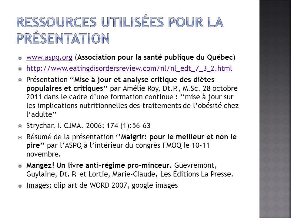 www.aspq.org (Association pour la santé publique du Québec) www.aspq.org http://www.eatingdisordersreview.com/nl/nl_edt_7_3_2.html Présentation Mise à