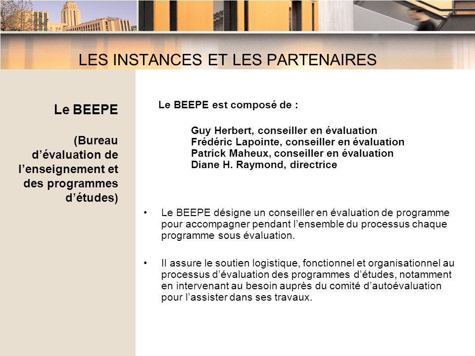 Le BEEPE est composé de : Guy Herbert, conseiller en évaluation Frédéric Lapointe, conseiller en évaluation Patrick Maheux, conseiller en évaluation Diane H.