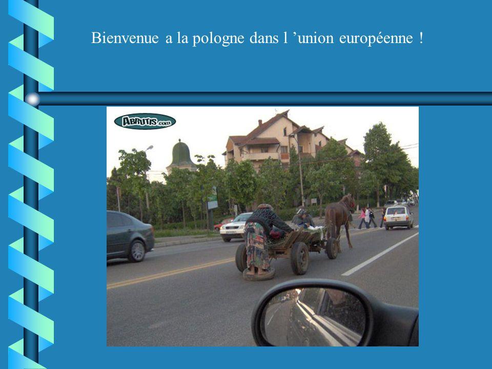 Bienvenue a la pologne dans l union européenne !