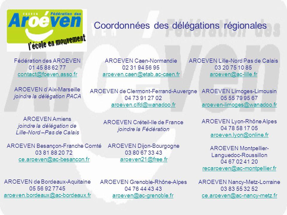 Coordonnées des délégations régionales AROEVEN dAix-Marseille joindre la délégation PACA AROEVEN Amiens joindre la délégation de Lille-Nord –Pas de Ca