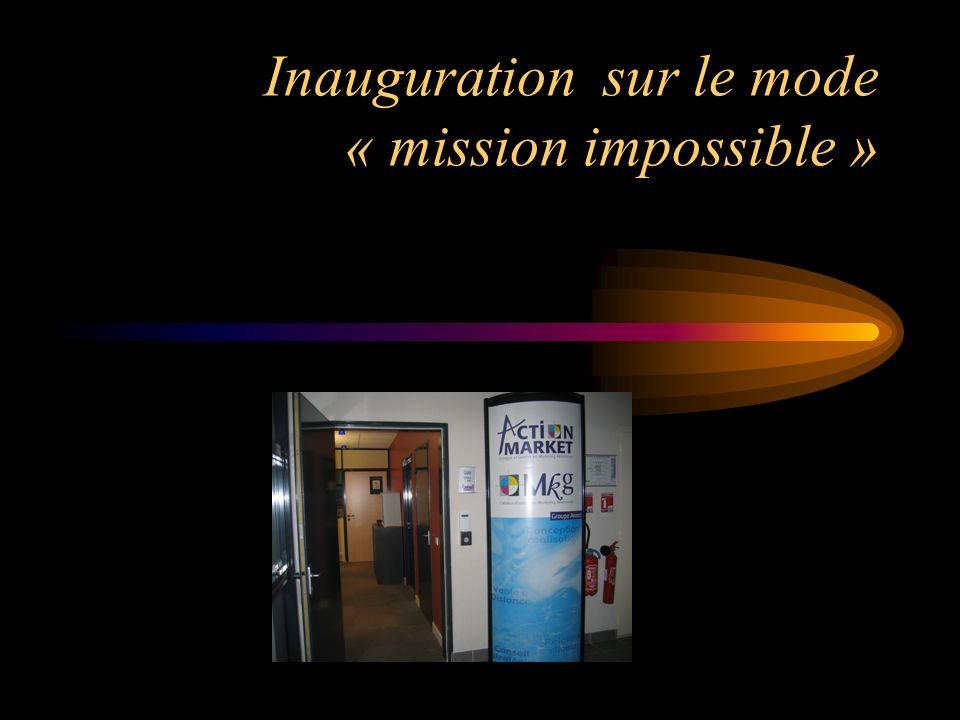 Inauguration sur le mode « mission impossible »