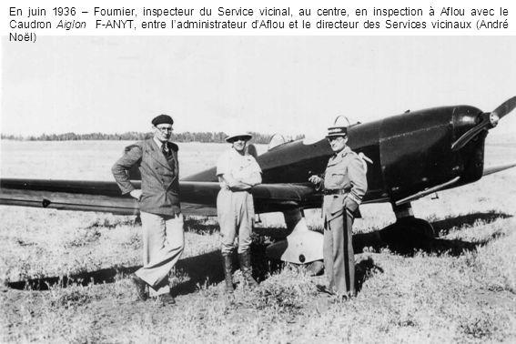 En juin 1936 – Fournier, inspecteur du Service vicinal, au centre, en inspection à Aflou avec le Caudron Aiglon F-ANYT, entre ladministrateur dAflou e
