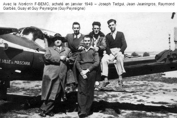 Avec le Norécrin F-BEMC, acheté en janvier 1948 – Joseph Tedgui, Jean Jeaningros, Raymond Garbès, Guay et Guy Peyreigne (Guy Peyreigne)