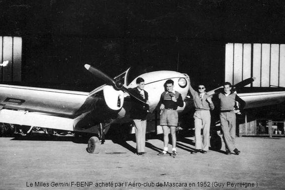 Le Miles Gemini F-BENP acheté par lAéro-club de Mascara en 1952 (Guy Peyreigne )