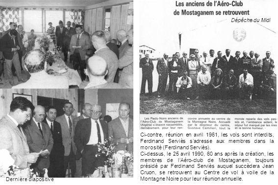 Ci-contre, réunion en avril 1961, les vols sont interdits, Ferdinand Serviès sadresse aux membres dans la morosité (Ferdinand Serviès). Ci-dessus, le