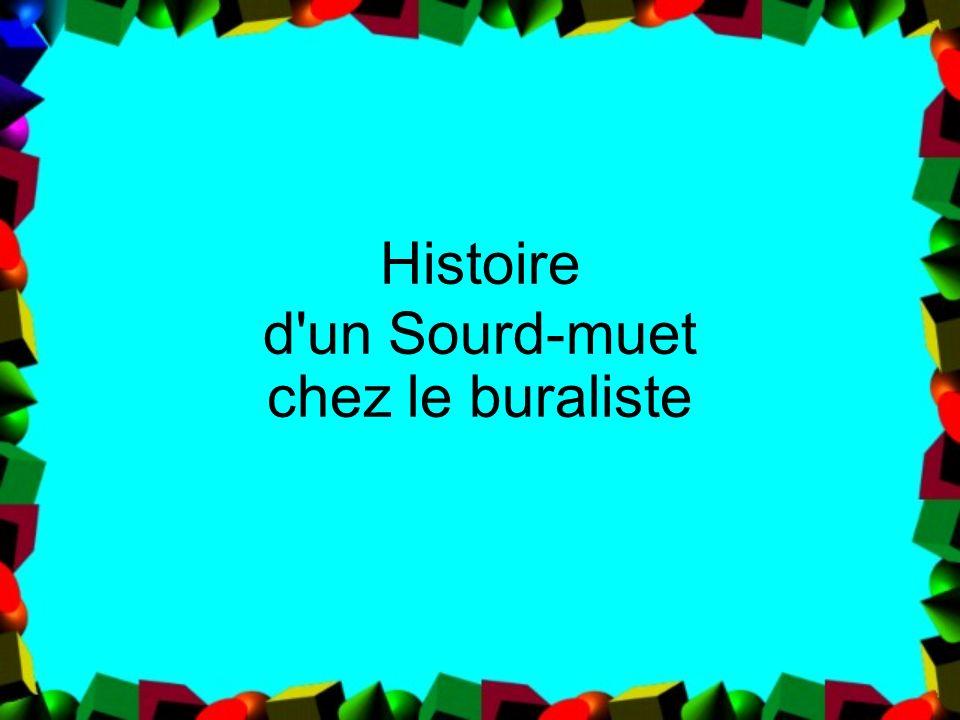 Histoire d un Sourd-muet chez le buraliste