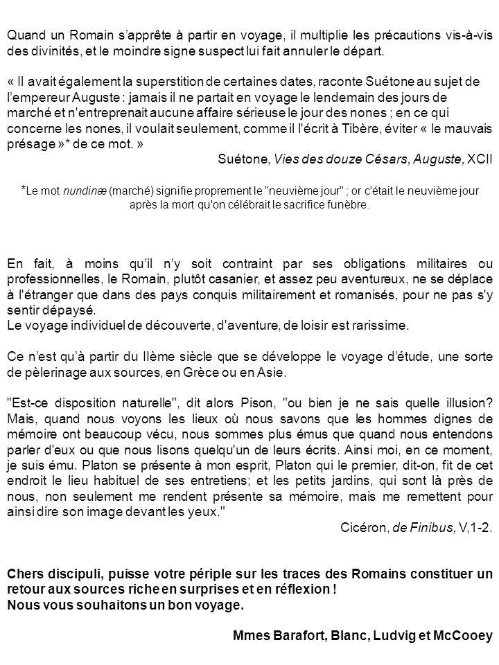 SECUNDA DIES Collège Georges Brassens – Italie et Campanie – Février 2011 – Secunda dies A- Retrouvez quelques personnages et lieux évoqués dans la journée pour répondre à ces devinettes latines.