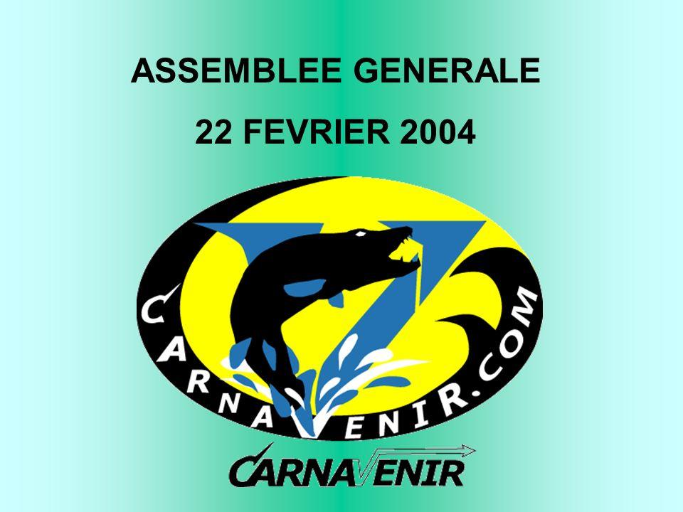 ASSEMBLEE GENERALE 22 FEVRIER 2004