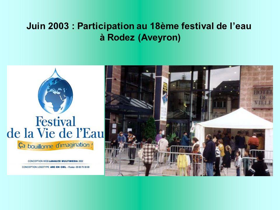 Juin 2003 : Participation au 18ème festival de leau à Rodez (Aveyron)